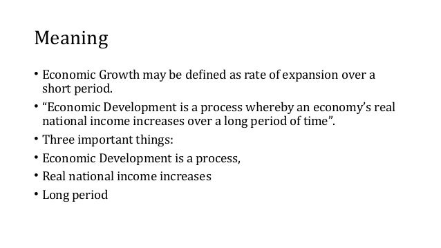 explain the difference between economic growth and economic development