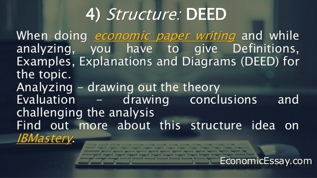 guidelines for economics essay writing economicessay com 8 4 structure deed when doing economic paper
