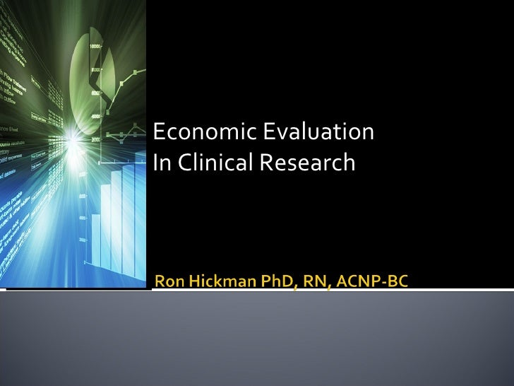 Economic Evaluation In Clinical Research
