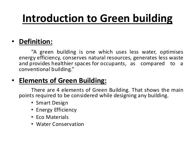 ... 9. Introduction to Green building  Definition: ...