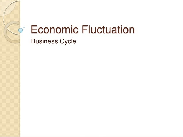 Economic FluctuationBusiness Cycle