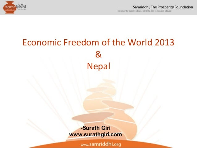 Economic Freedom of the World 2013 & Nepal -Surath Giri www.surathgiri.com