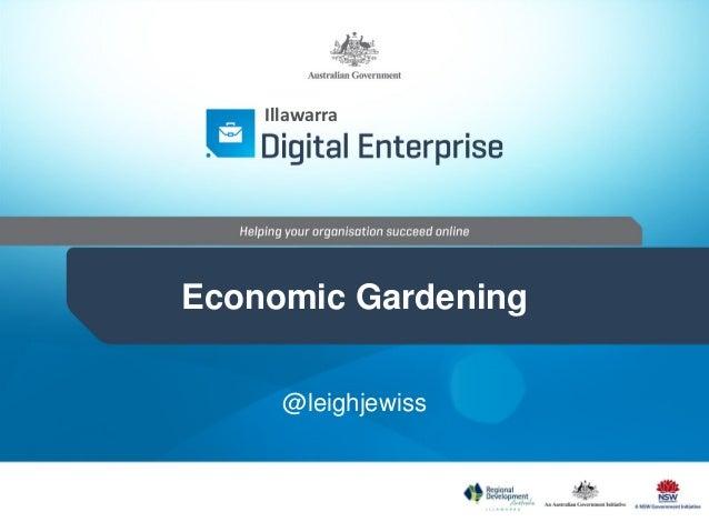 Economic Gardening @leighjewiss Illawarra
