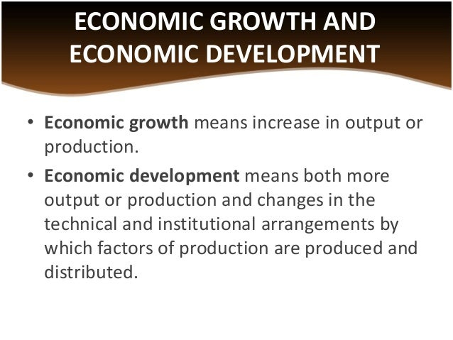 economic growth and development paper Development economics is a branch of economics which deals with economic  aspects of the development process in low income countries its focus is not only  on methods of promoting economic development, economic growth and  civil  war and the economics of the peace dividend working paper centre for the  study.