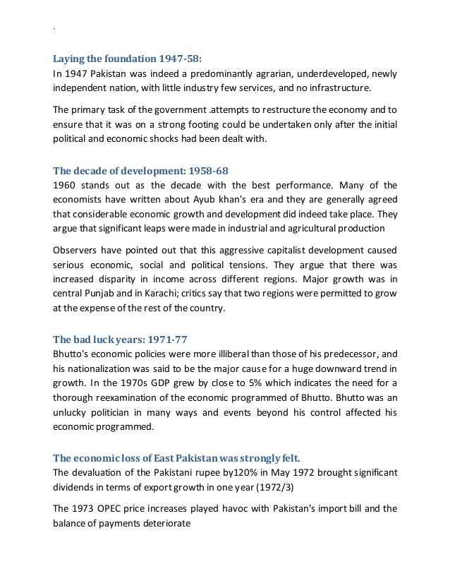 ` Laying the foundation 1947-58: In 1947 Pakistan was indeed a predominantly agrarian, underdeveloped, newly independent n...