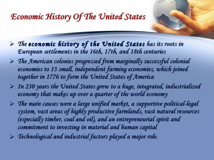 the economic history of the united states essay Ideas about slavery's history determine the ways in which americans hope to resolve the long contradiction between the claims of the united states to be a nation of freedom and opportunity, on.
