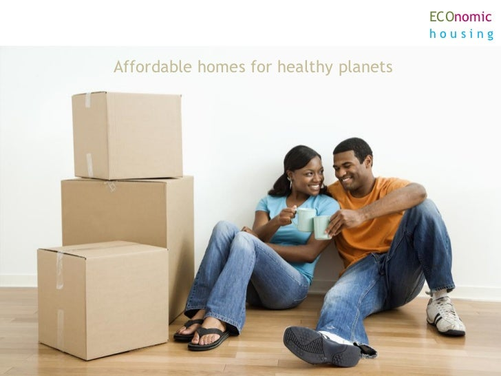 ECOnomic                                       housingAffordable homes for healthy planets