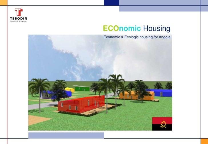 ECOnomicHousing<br />Economic & Ecologic housing for Angola<br />