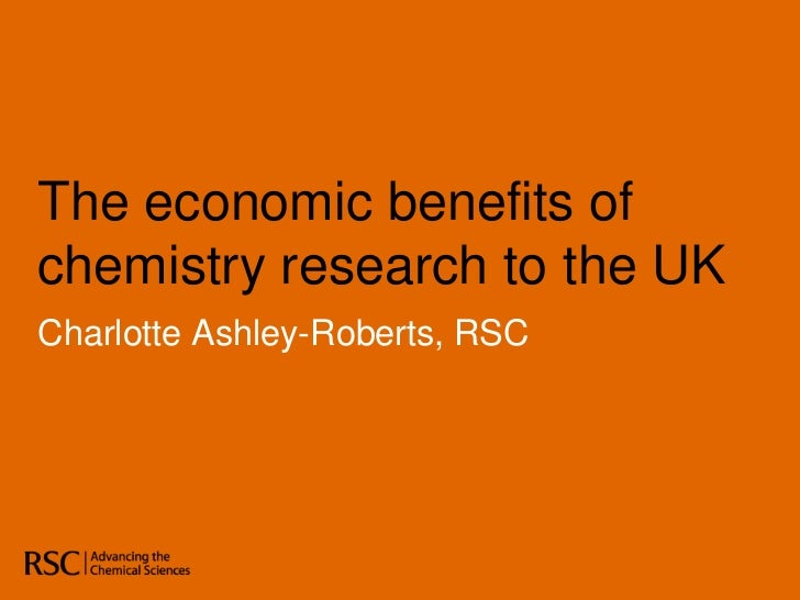 The economic benefits of chemistry research to the UK<br />Charlotte Ashley-Roberts, RSC<br />