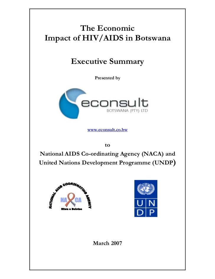 The Economic Impact of HIV/AIDS in Botswana             Executive Summary                           Presented by          ...