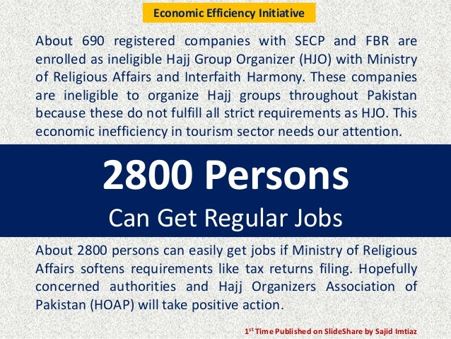 2800 Persons Can Get Regular Jobs About 690 registered companies with SECP and FBR are enrolled as ineligible Hajj Group O...