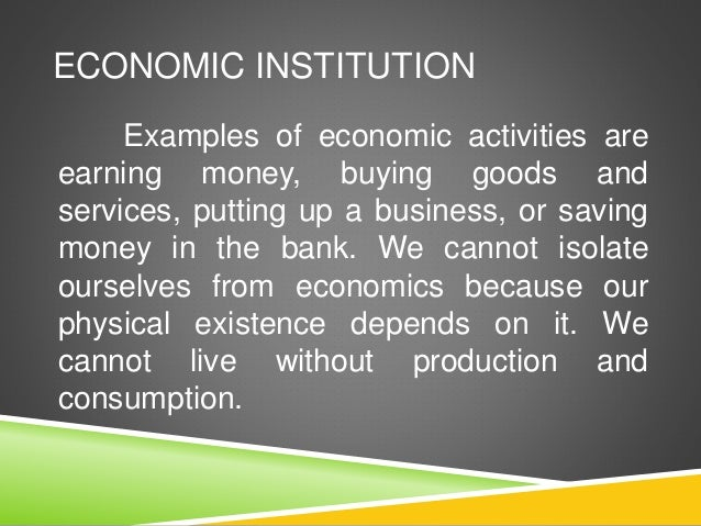 Economic Institutions Economic Institution Microeconomics And Macroe