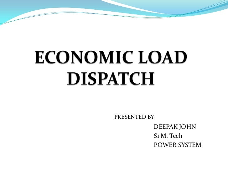 PRESENTED BY           DEEPAK JOHN           S1 M. Tech           POWER SYSTEM