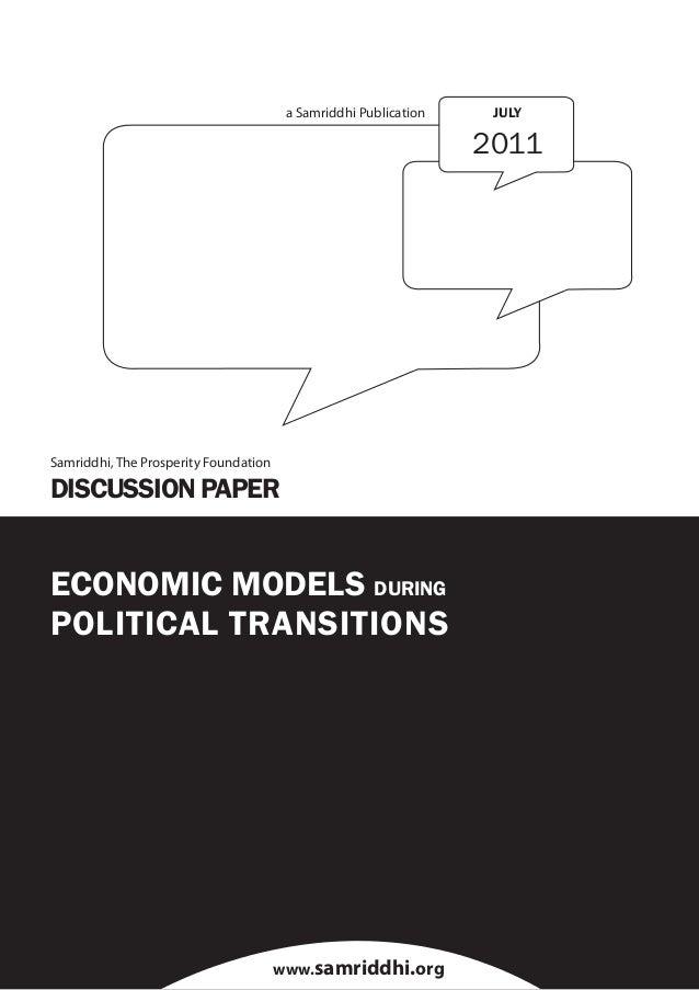 1 Economic Models During Political Transitions a Samriddhi Publication www.samriddhi.org ECONOMIC MODELS DURING POLITICAL ...