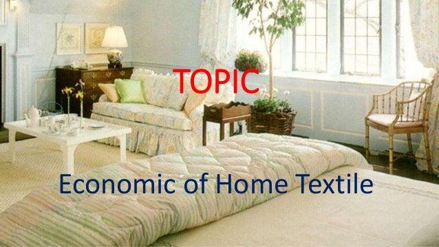 TOPIC Economic of Home Textile