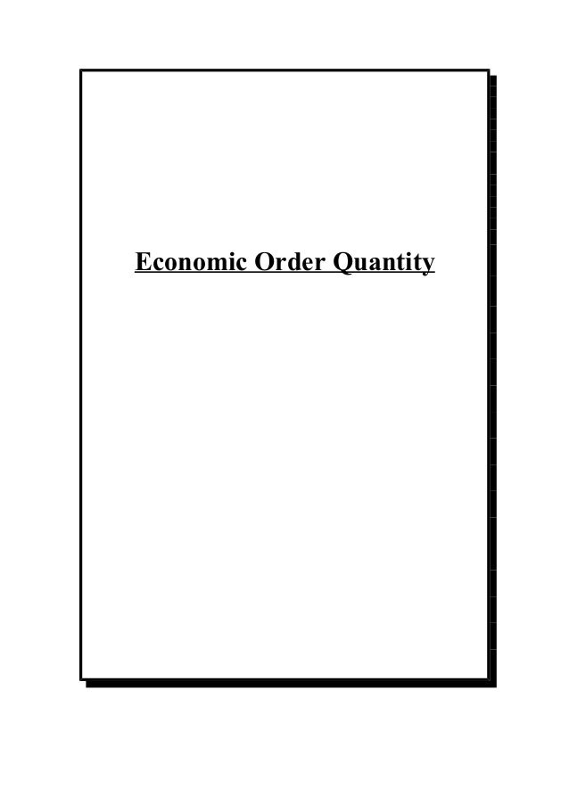 about economic order quantity An economic order quantity model with defective items and shortages  economic order quantity  is a technique to find out optimum order quantity generally.