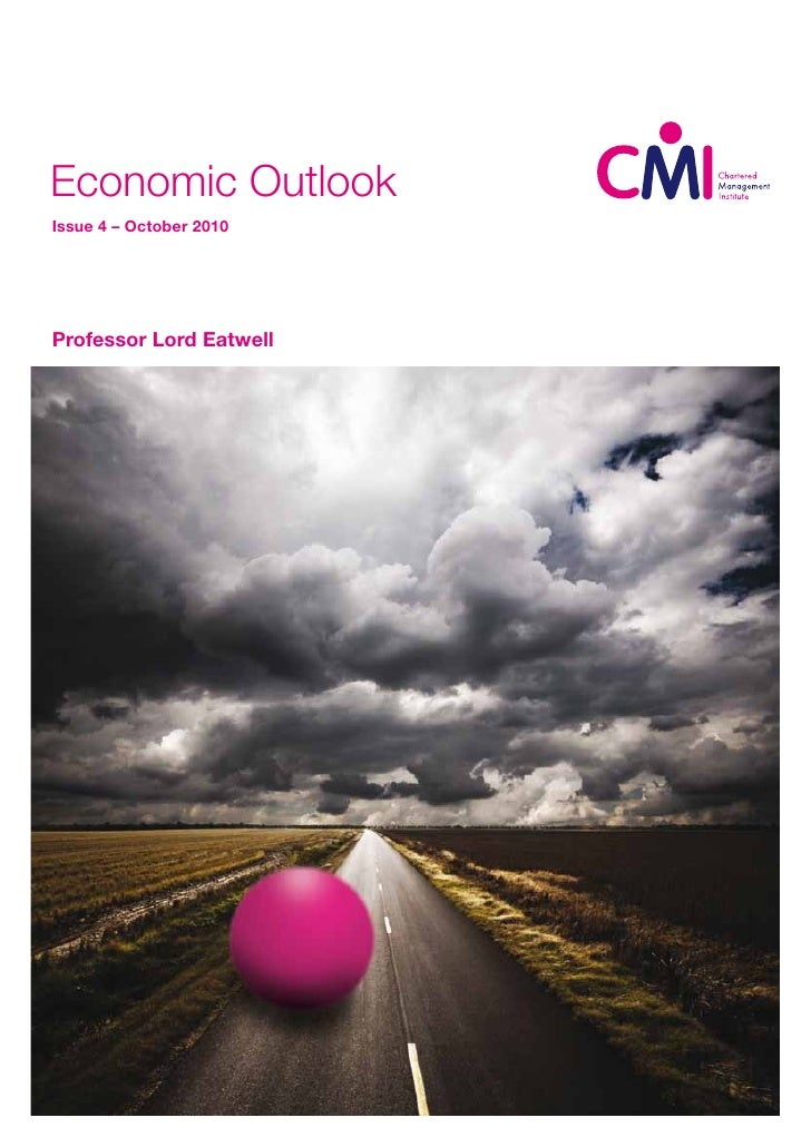 Economic Outlook Issue 4 – October 2010     Professor Lord Eatwell