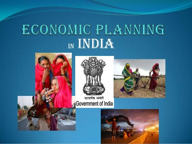 achievements of economic planning in india 5 essential objectives of economic planning in india however, in spite of all these achievements, we have to remember that hike in price of petroleum products in the inter national market has made self-reliance a distant possibility in the near future.
