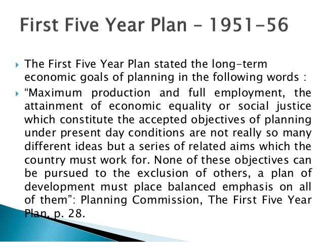 long term objectives of economic planning in india Three examples of plan objectives include those that are based on time, those  that are  planning that includes short-term objectives specifies what  he wrote  and edited articles as managing editor, business and economics.