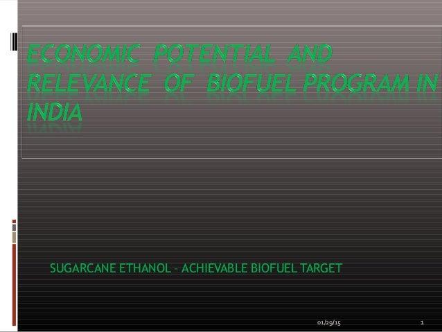 SUGARCANE ETHANOL – ACHIEVABLE BIOFUEL TARGET 01/29/15 1