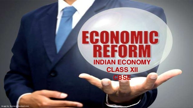 INDIAN ECONOMY CLASS XII CBSE Image by: Business-standard.com