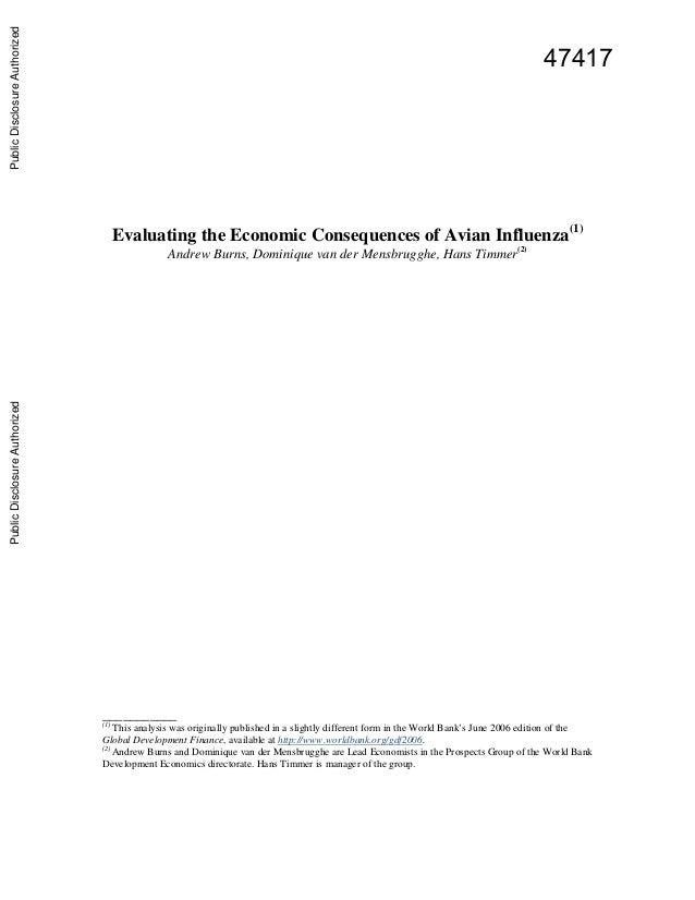 Evaluating the Economic Consequences of Avian Influenza(1) Andrew Burns, Dominique van der Mensbrugghe, Hans Timmer(2) ___...