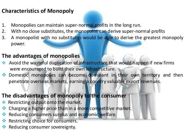 advantages of monopoly essay Advantages and disadvantages of monopoly&amp advantages discuss disadvantages discuss a monopoly sign up to view the whole essay.