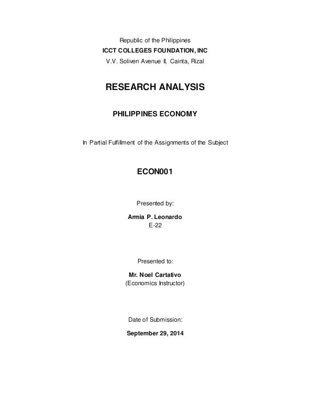 Republic of the Philippines ICCT COLLEGES FOUNDATION, INC V.V. Soliven Avenue II, Cainta, Rizal RESEARCH ANALYSIS PHILIPPI...