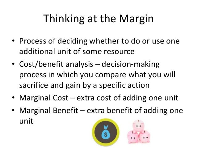 How to Make a Spending Decision With Marginal Analysis