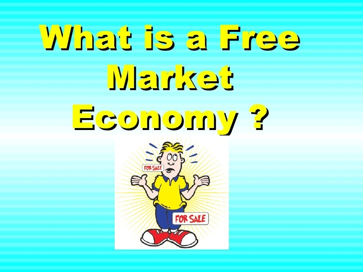 What is a Free Market Economy ?