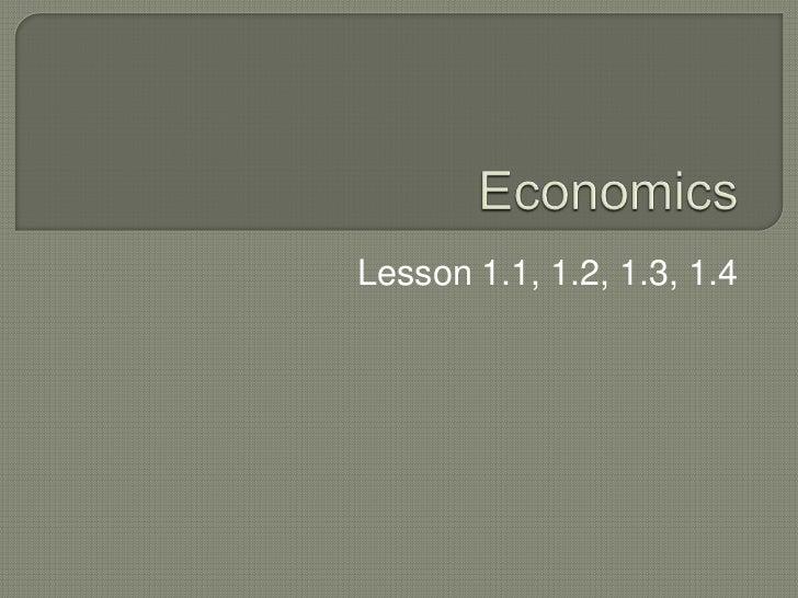 Lesson 1.1, 1.2, 1.3, 1.4
