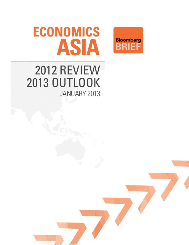 Economics    ASIA 2012 Review2013 outlook     January 2013