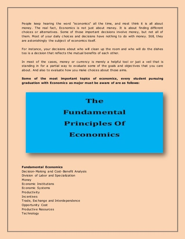 """People keep hearing the word """"economics"""" all the time, and most think it is all about money. The real fact, Economics is n..."""