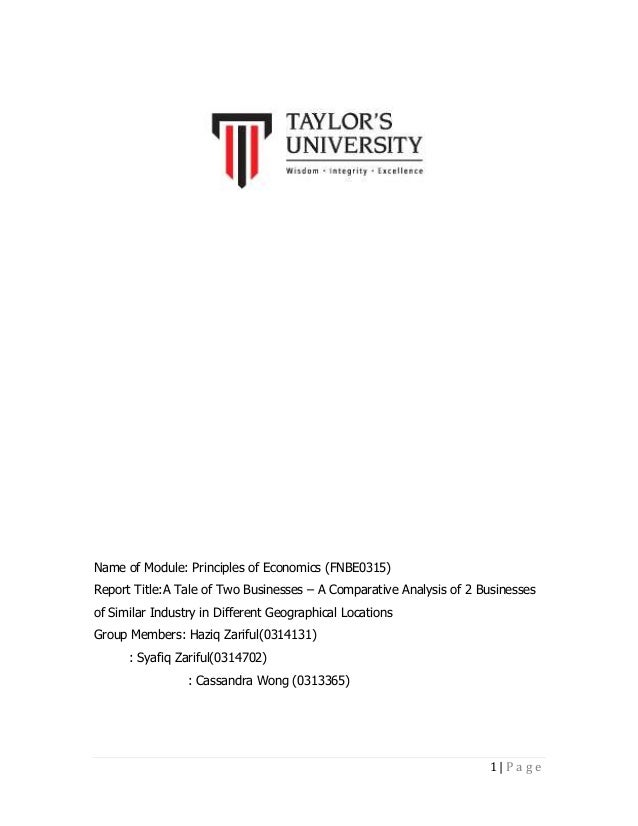 Name of Module: Principles of Economics (FNBE0315) Report Title:A Tale of Two Businesses – A Comparative Analysis of 2 Bus...