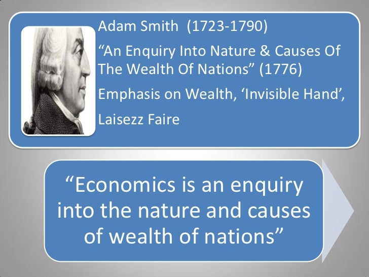 the invisible hand of capitalism in adam smiths work the wealth of nations Definition of invisible hand: term used by adam smith to describe the natural force that guides free market capitalism through competition for scarce.