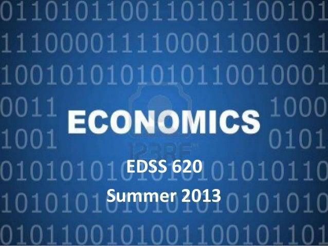 EDSS 620 Summer 2013