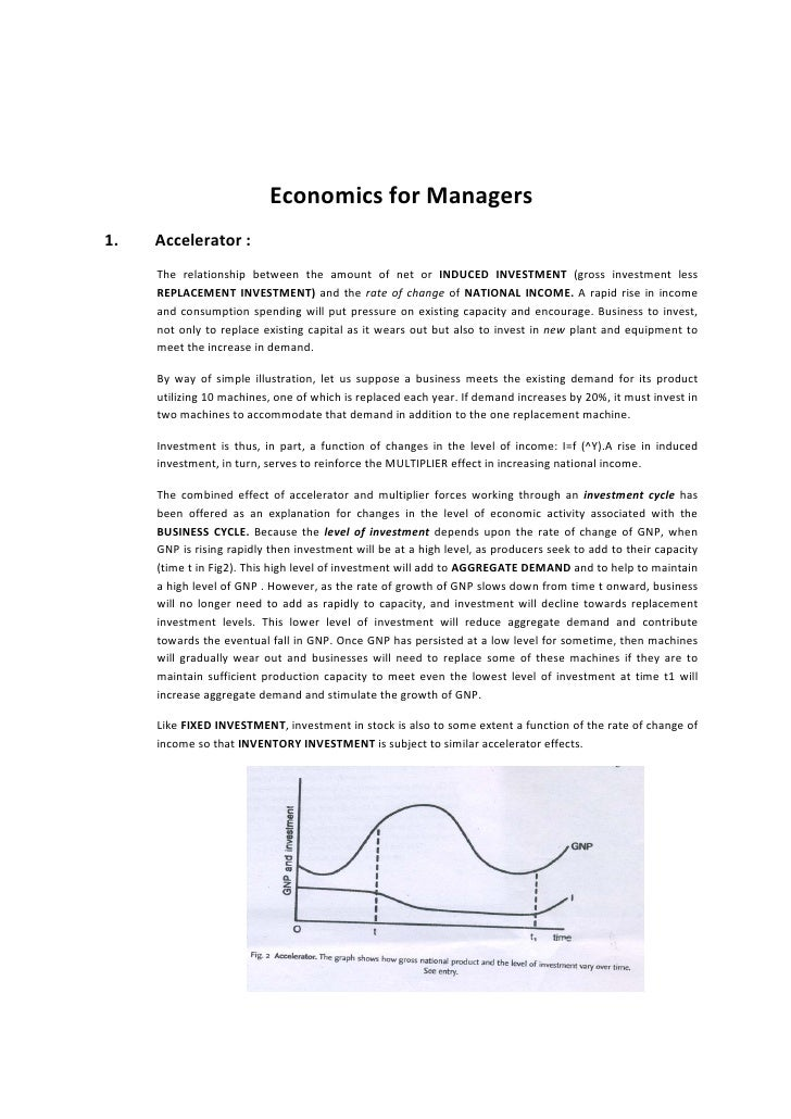 EconomicsforManagers1.   Accelerator:     The relationship between the ...