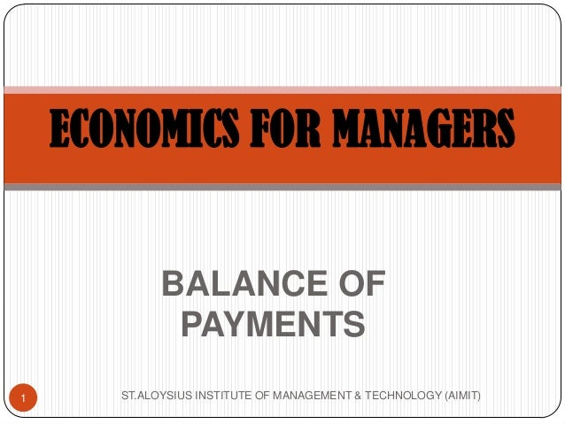 balance of payment in economics Start studying economics - balance of payments learn vocabulary, terms, and more with flashcards, games, and other study tools.