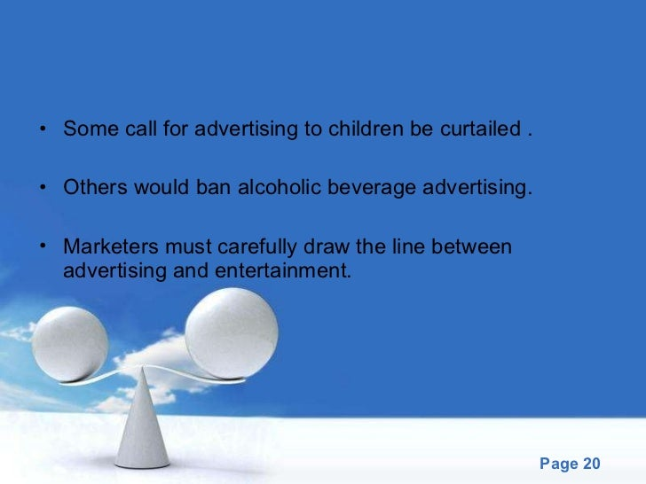 the debate surrounding the controversial of ban of alcoholic beverage advertisements For a ban on alcohol advertising through the controversial liquor  the norms  around drinking are just generally welcomed, we drink for fun,.
