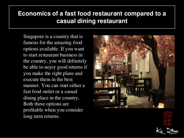 Economics of a fast food restaurant compared to a casual