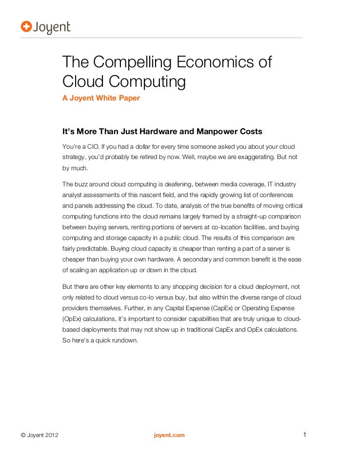 The Compelling Economics of                Cloud Computing                A Joyent White Paper                It's More Th...