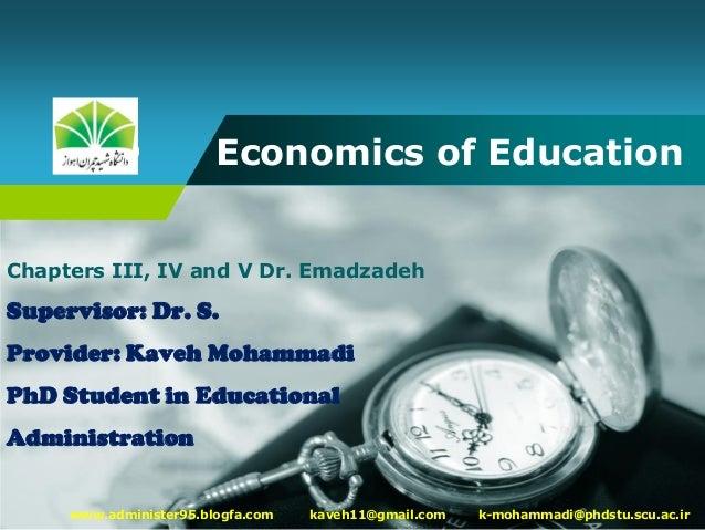 Company LOGO Economics of Education www.administer95.blogfa.com kaveh11@gmail.com k-mohammadi@phdstu.scu.ac.ir Chapters II...