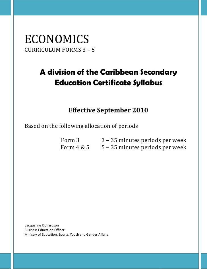 ECONOMICSCURRICULUM FORMS 3 – 5          A division of the Caribbean Secondary              Education Certificate Syllabus...