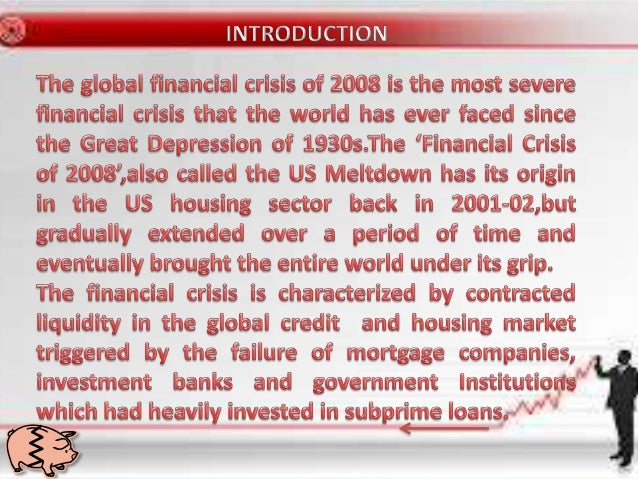 the impacts of subprime crisis in 3 impact of the us financial crisis on gcc countries introduction the subprime crisis, which started in the us in 2007, has developed into a full-blown.