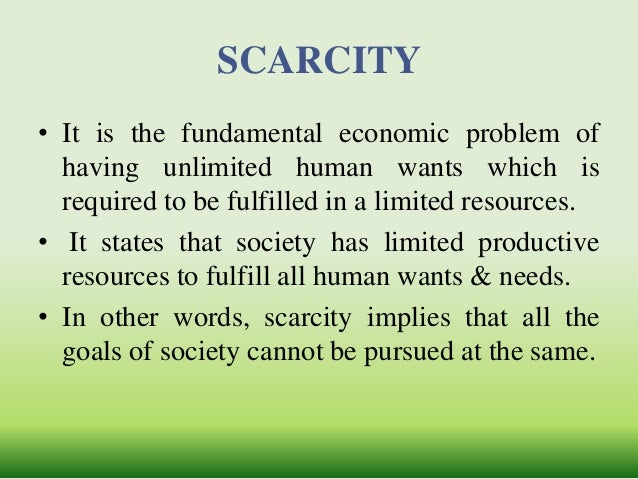 what is scarcity in economics