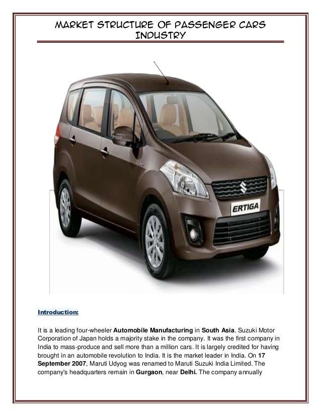 maruti suzuki india limited a passenger car company marketing essay Introduction to maruti suzuki ltd it quickly grew into the largest compact car making company of india and remained so till 2004 (suv) [tags: car automobile marketing market] 1217 words (35 pages) strong essays.