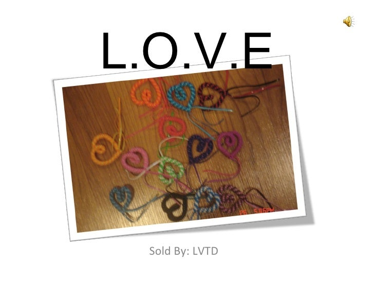 L.O.V.E Sold By: LVTD