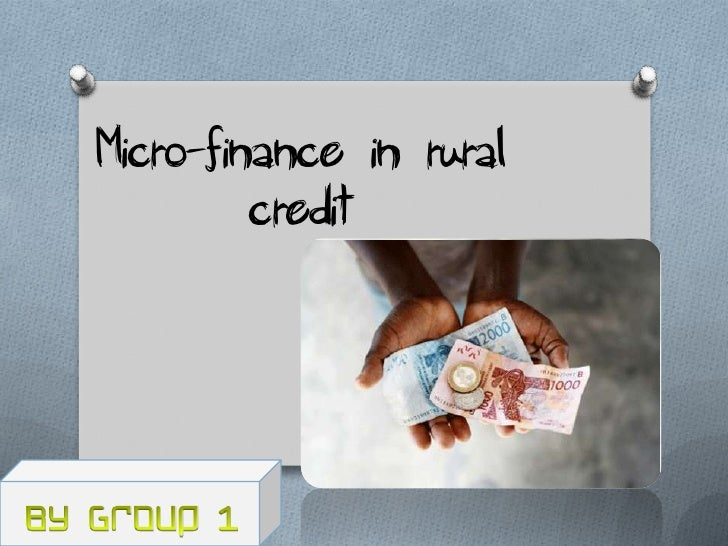 Micro-finance in rural         credit