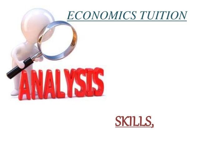 SKILLS, ECONOMICS TUITION