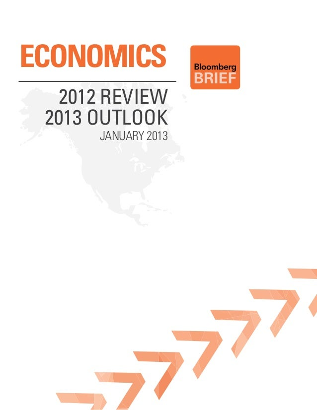 Economics  2012 Review 2013 outlook      January 2013